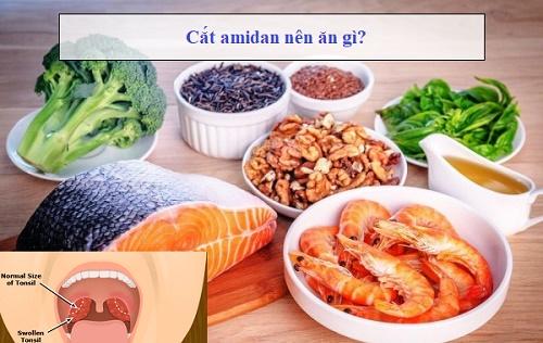 Sau khi cắt amidan bệnh bệnh nhân cần đặc biệt chú trọng vào chế độ ăn uống